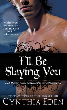 I'll Be Slaying You (Night Watch Series #2)