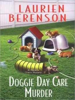 Doggie Day Care Murder (Melanie Travis Series #15)