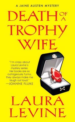 Death of a Trophy Wife (Jaine Austen Series #9)
