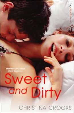 Sweet and Dirty