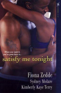 Satisfy Me Tonight