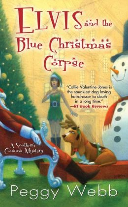 Elvis and the Blue Christmas Corpse (Southern Cousins Series #5)