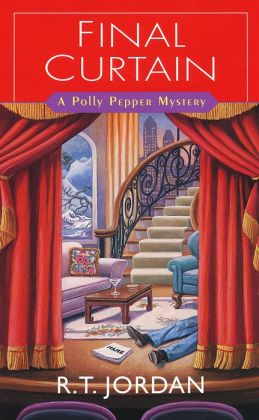 Final Curtain (Polly Pepper Mystery Series #2)