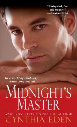 Midnight's Master (Cynthia Eden's Midnight Series #3)