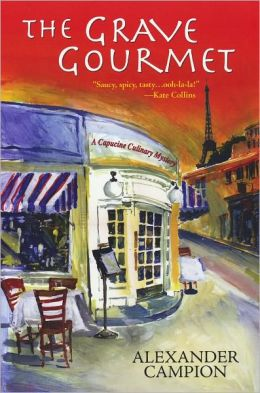 The Grave Gourmet (Capucine Culinary Series #1)