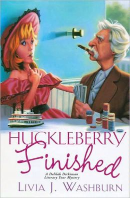 Huckleberry Finished (Deliah Dickenson Mystery Series #2)