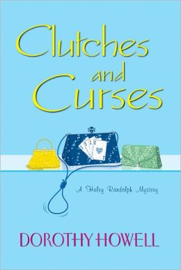 Clutches and Curses (Haley Randolph Series #4)