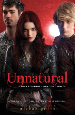 Unnatural (Archangel Academy Series #1)