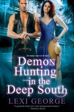 Demon Hunting in the Deep South (Demon Hunting Series #2)