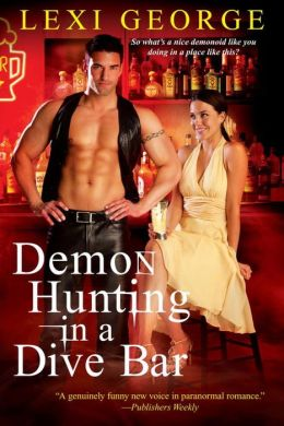 Demon Hunting in a Dive Bar (Demon Hunting Series #3)