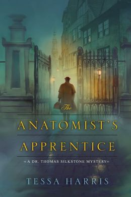 The Anatomist's Apprentice (Dr. Thomas Silkstone Series #1)