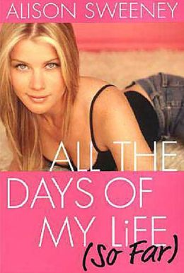 All the Days of My Life (So Far)