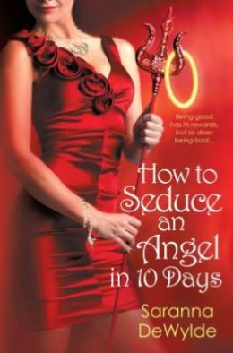 How To Seduce an Angel in 10 Days (10 Days Book #2)