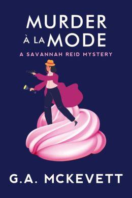 Murder a la Mode (Savannah Reid Series #10)