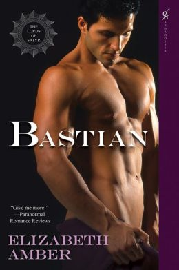 Bastian (Lords of Satyr Series #6)