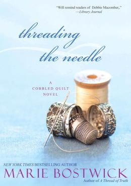 Threading the Needle (Cobbled Court Quilt Series #4)
