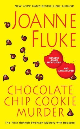 Chocolate Chip Cookie Murder (Hannah Swensen Series #1)