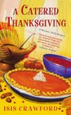 A Catered Thanksgiving (Mystery with Recipes Series #7)