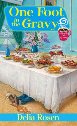 One Foot in the Gravy (Deadly Deli Series #2)