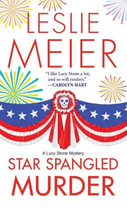 Star Spangled Murder (Lucy Stone Series #11)