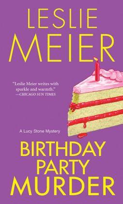 Birthday Party Murder (Lucy Stone Series #9)