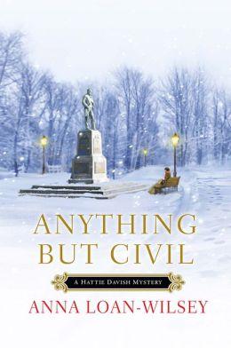 Anything but Civil (Hattie Davish Series #2)