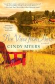 Book Cover Image. Title: The View From Here (Eureka, Colorado Series #1), Author: Cindy Myers