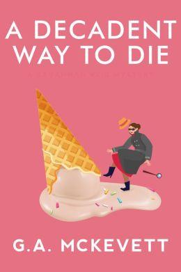 A Decadent Way to Die (Savannah Reid Series #16)