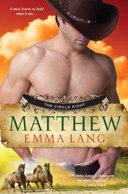 Matthew (Circle Eight Series #1)