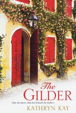 The Gilder