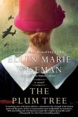 Book Cover Image. Title: The Plum Tree, Author: Ellen Marie Wiseman