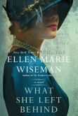 Book Cover Image. Title: What She Left Behind, Author: Ellen Marie Wiseman