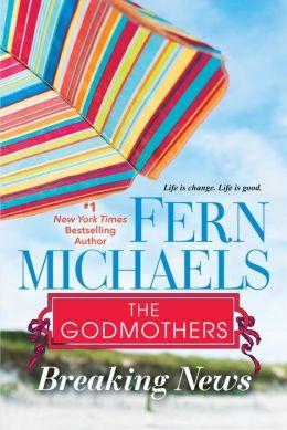 Breaking News (Godmothers Series #5)