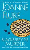 Book Cover Image. Title: Blackberry Pie Murder, Author: Joanne Fluke