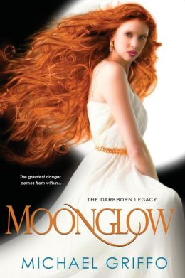 Moonglow (Darkborn Legacy Series #1)