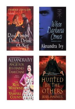 A Vampire Bundle: The Real Werewives of Vampire County, When Darkness Comes, Real Vamps Don't Drink O-Neg, and Hunted by the Others