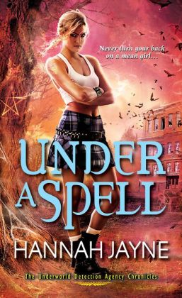 Under a Spell (Underworld Detection Agency Series #5)