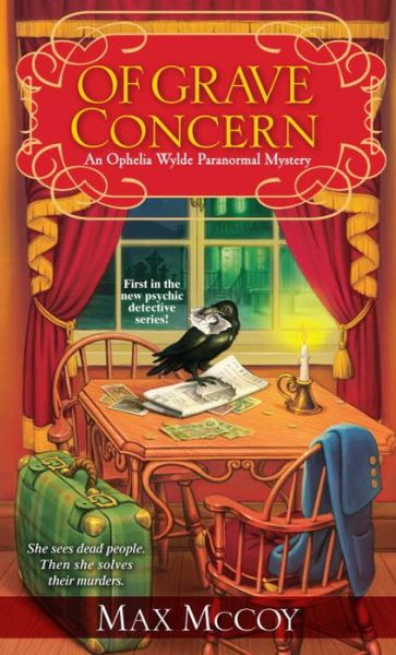 Of Grave Concern: An Ophelia Wylde Paranormal Mystery