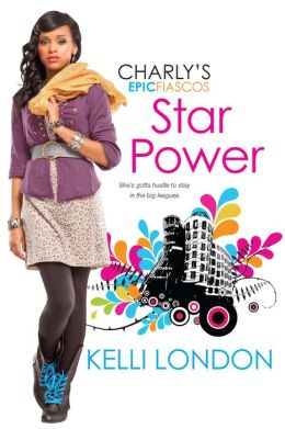 Star Power (Charly's Epic Fiascos Series #3)