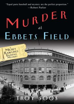 Murder at Ebbets Field (Mickey Rawlings Series #2)