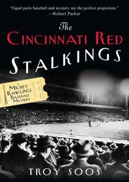 The Cincinnati Red Stalkings (Mickey Rawlings Series #5)