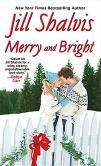 Book Cover Image. Title: Merry and Bright, Author: Jill Shalvis
