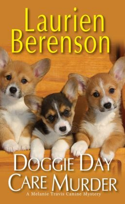 Doggie Day Care Murder (Melanie Travis Series #15)