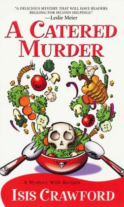 A Catered Murder (Mystery with Recipes Series #1)