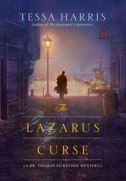 The Lazarus Curse (Dr. Thomas Silkstone Series #4)