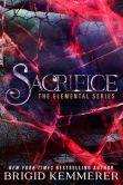 Book Cover Image. Title: Sacrifice, Author: Brigid Kemmerer