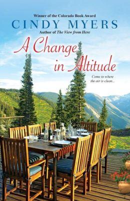 A Change in Altitude (Eureka, Colorado Series #3)