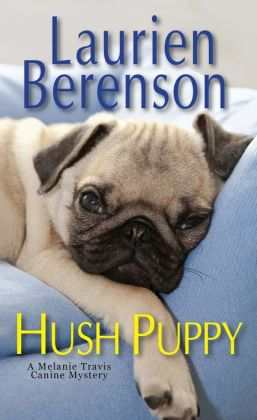 Hush Puppy (Melanie Travis Series #6)