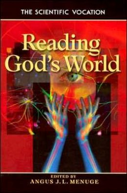 Reading God's World: The Vocation of Scientist