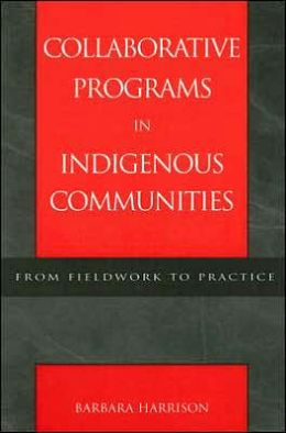 Collaborative Programs in Indigenous Communities: From Fieldwork to Practice